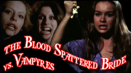 Blood Spattered Bride vs. Vampyres